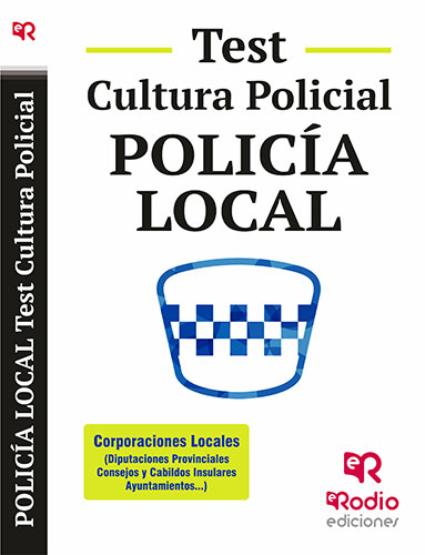 Policía Local. Test Cultura Policial. (9788417976859)