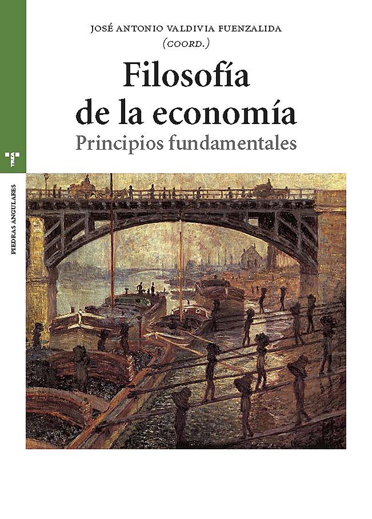 Filosofía de la economía   «Principios fundamentales»