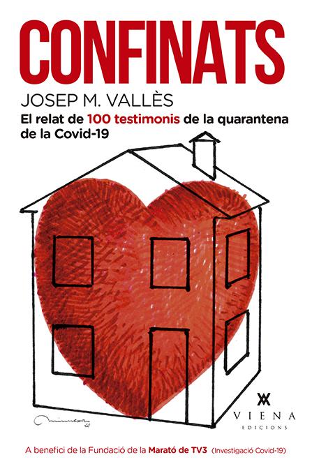 Confinats   «100 vivències escrites durant la quarentena de la Covid-19»