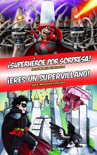 Omnibus Superhéroe por sorpresa! - Eres un supervillano! «Edición especial Tú decides la aventura»