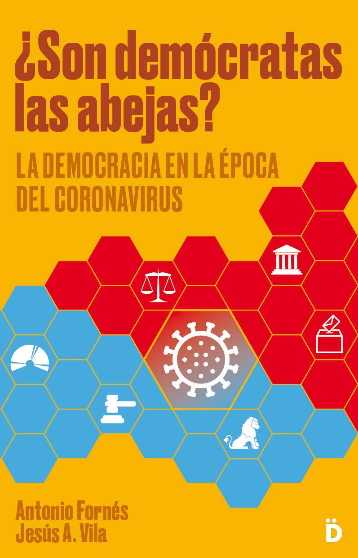 ¿Son demócratas las abejas?   «La democracia en la época del coronavirus»