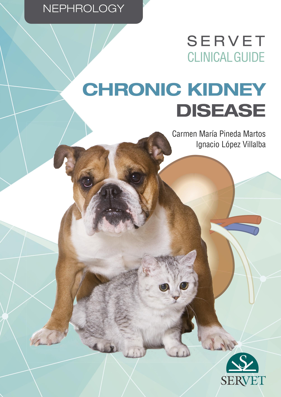CHRONIC KIDNEY DISEASE (SERVET CLINICAL GUIDE)