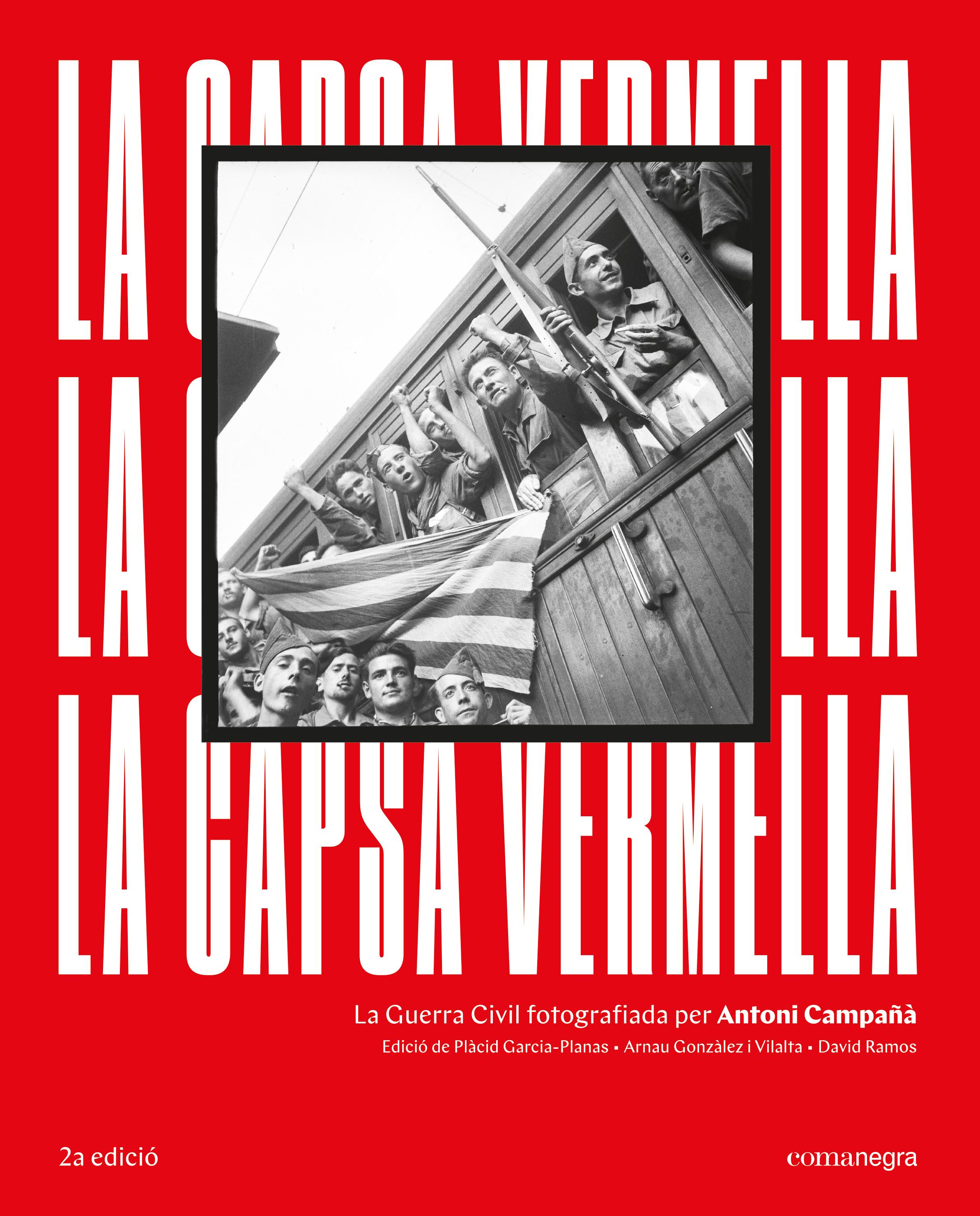La capsa vermella (2a edició)   «La Guerra Civil fotografiada per Antoni Campañà»