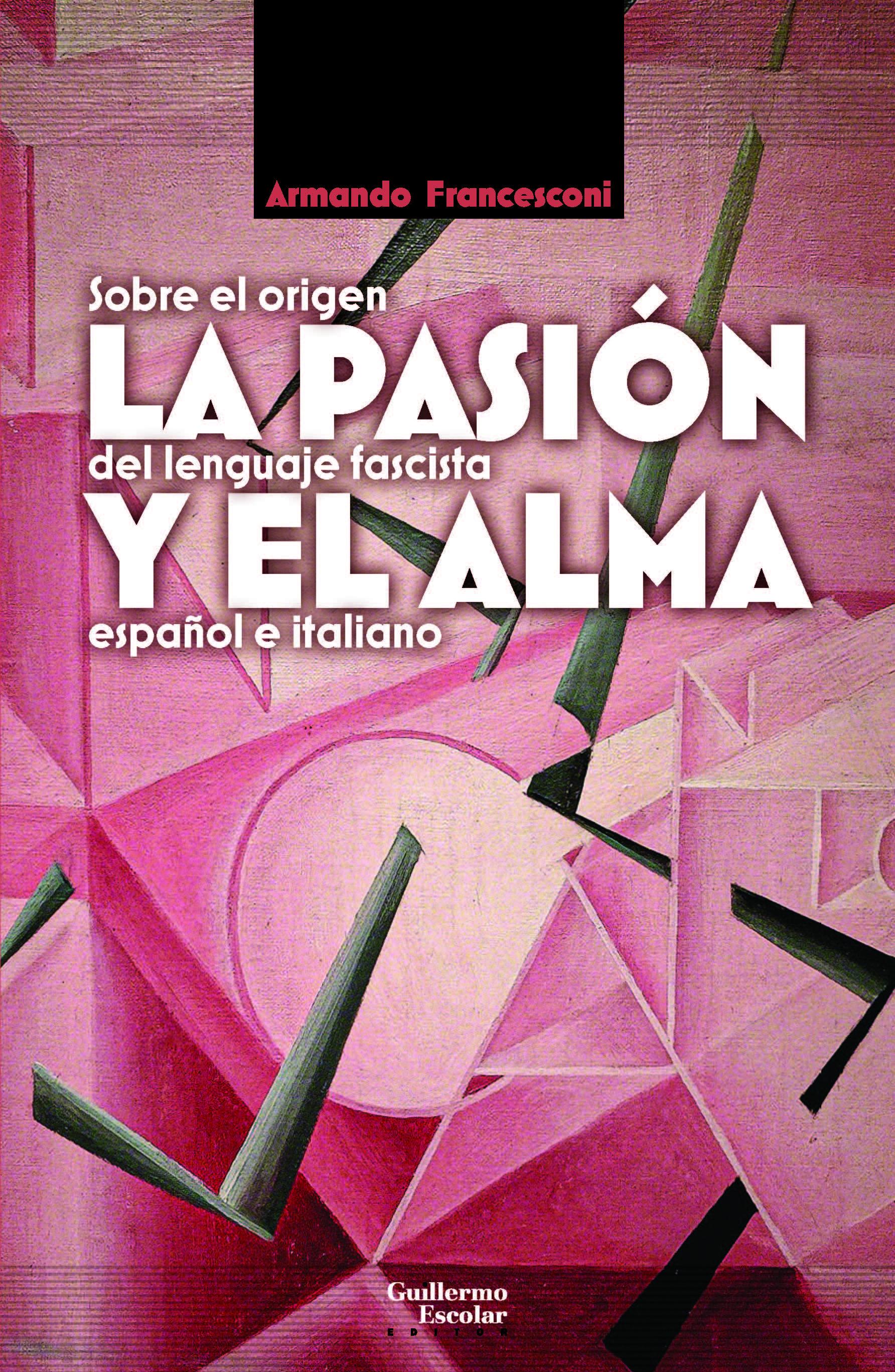 La pasión y el alma