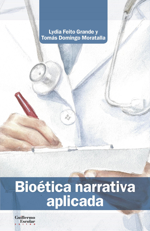 Bioética narrativa aplicada