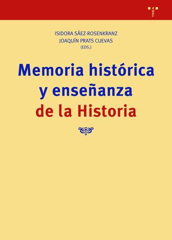 Memoria histórica y enseñanza de la historia