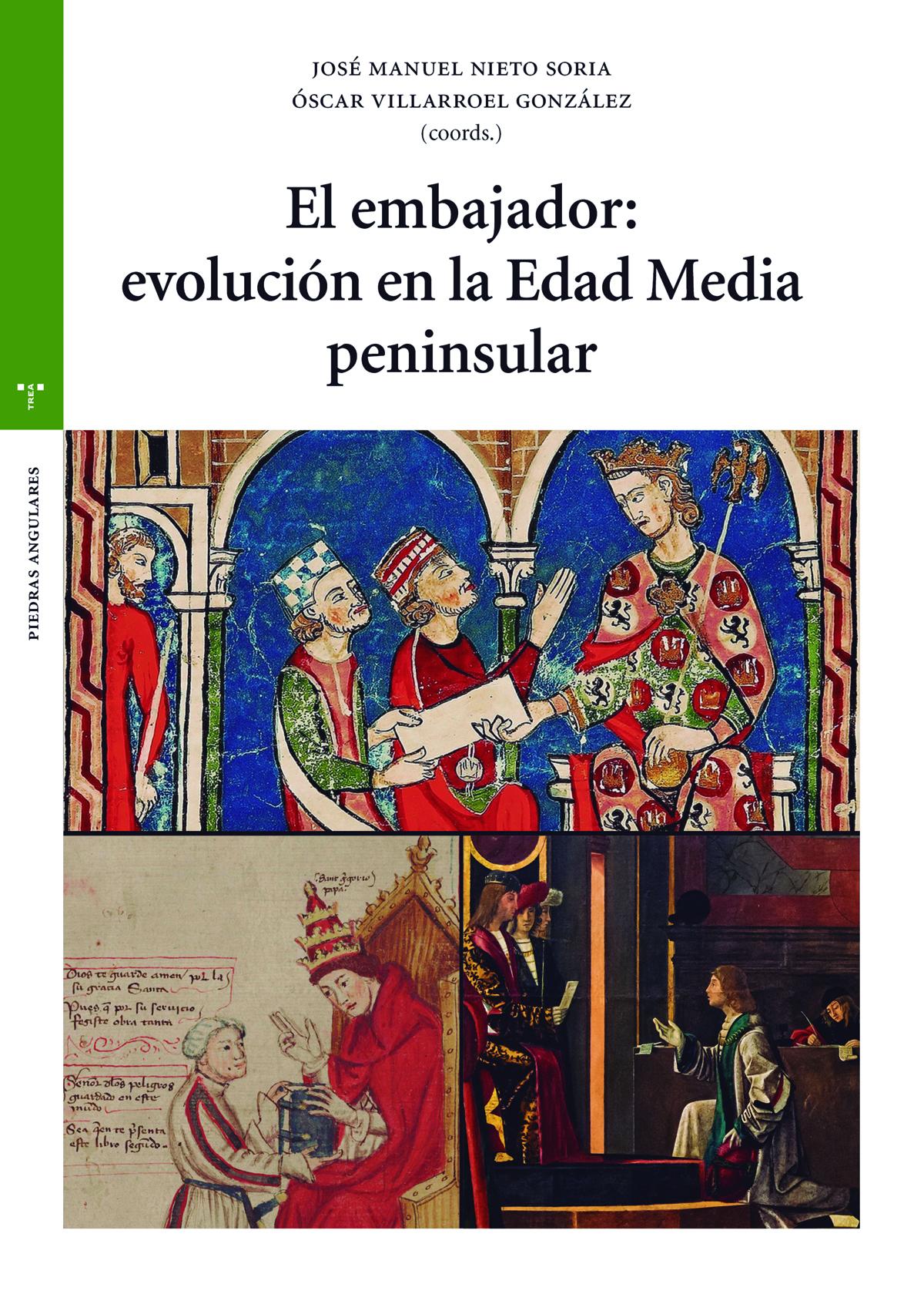 El embajador: evolución en la Edad Media peninsular
