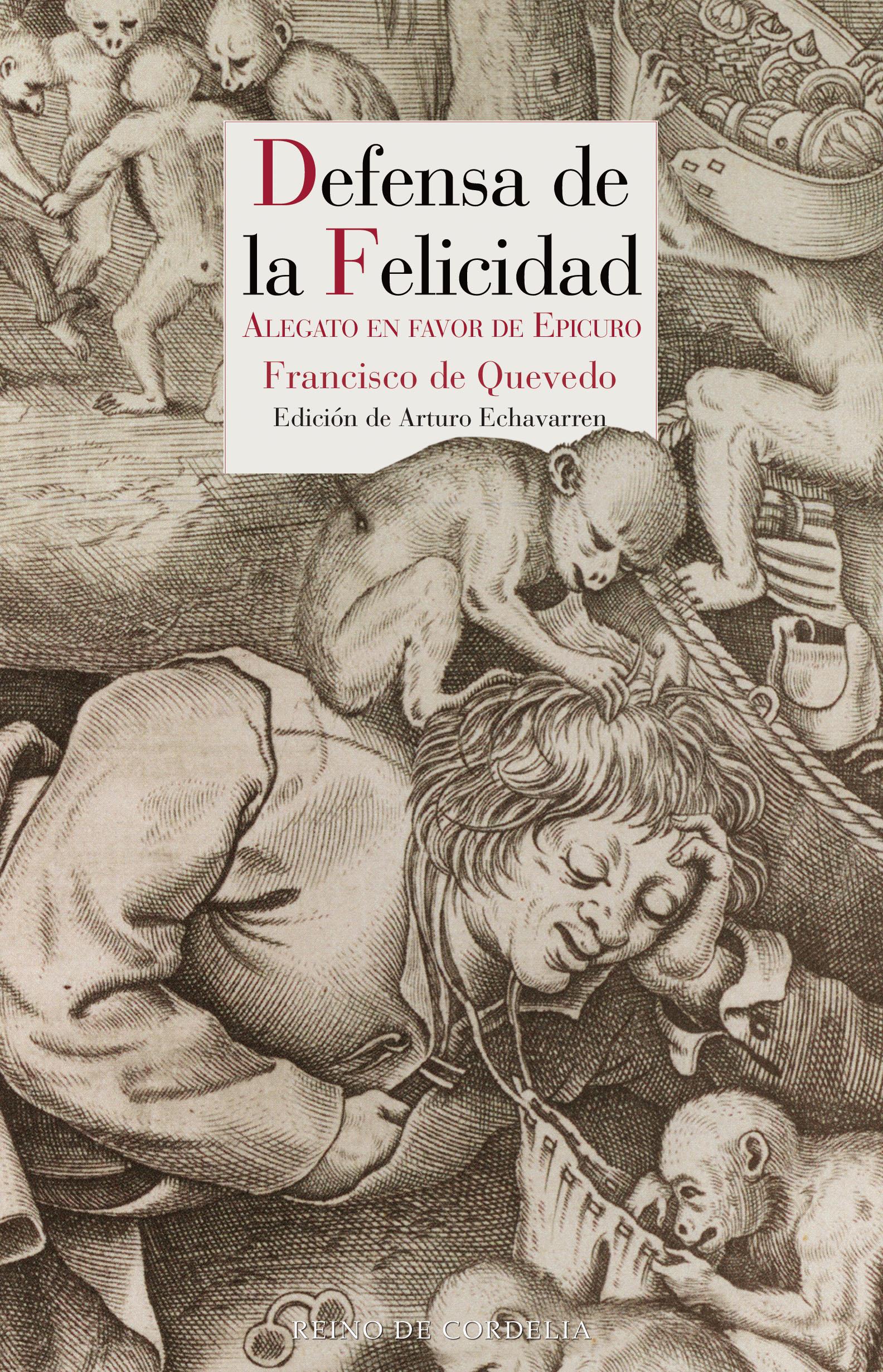 Defensa de la felicidad   «Alegato en favor de Epicuro»