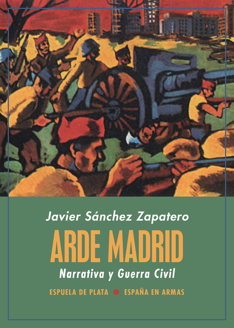 Arde Madrid. Narrativa y Guerra Civil (9788418153136)