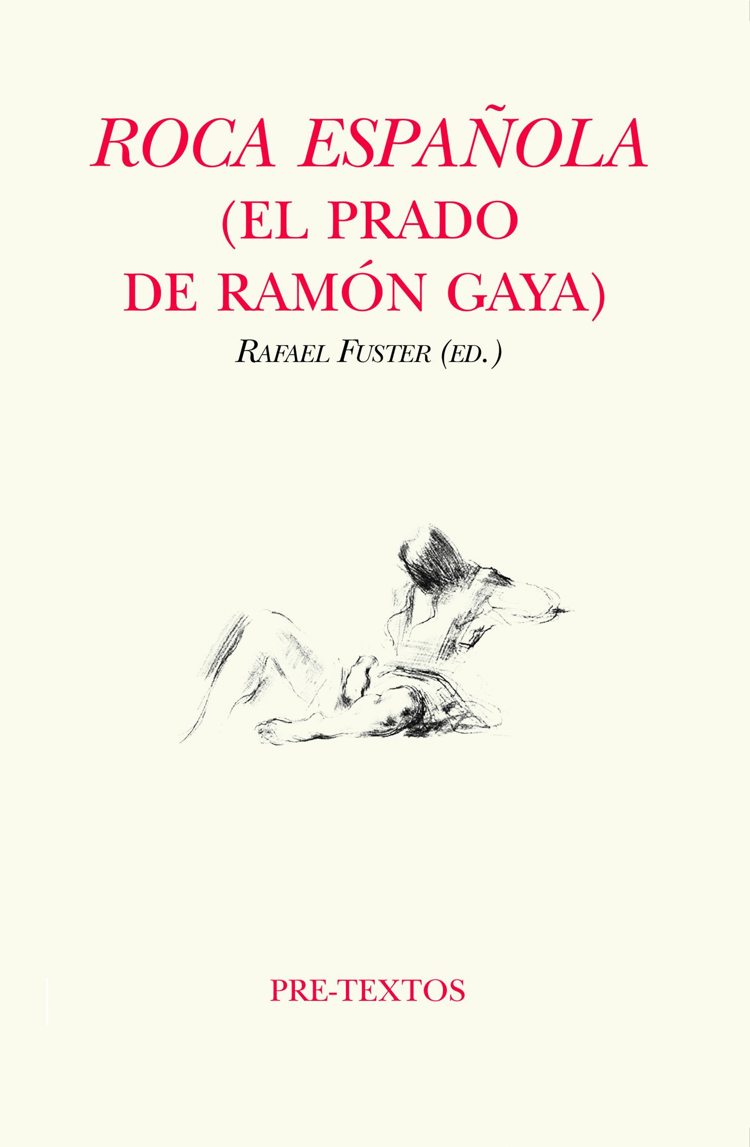 Roca española   «(El prado de Ramón Gaya)»