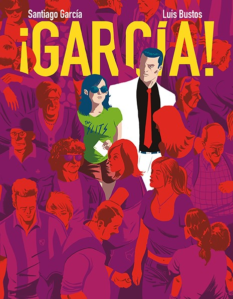 GARCIA! EN CATALUNYA «Tomo 3 de la serie»