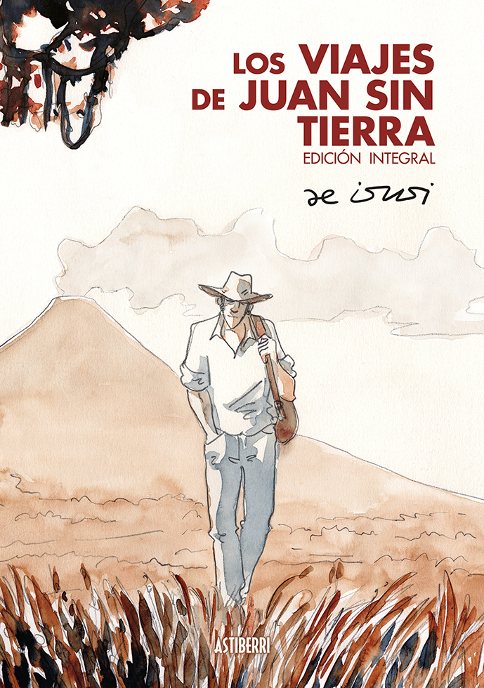 LOS VIAJES DE JUAN SIN TIERRA. EDICION INTEGRAL