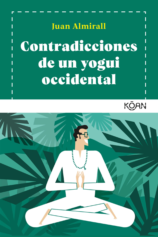 Contradicciones de un yogui occidental