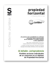 Posibles acciones individuales de un comunero en el régimen de Propiedad Horizontal