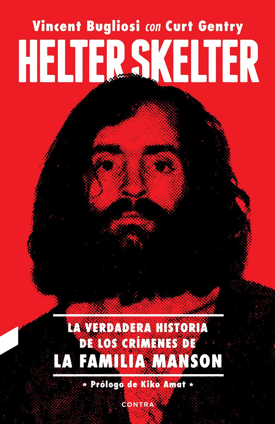 Helter Skelter: La verdadera historia de los crímenes de la Familia Manson   «La verdadera historia de los crímenes de la Familia Manson»