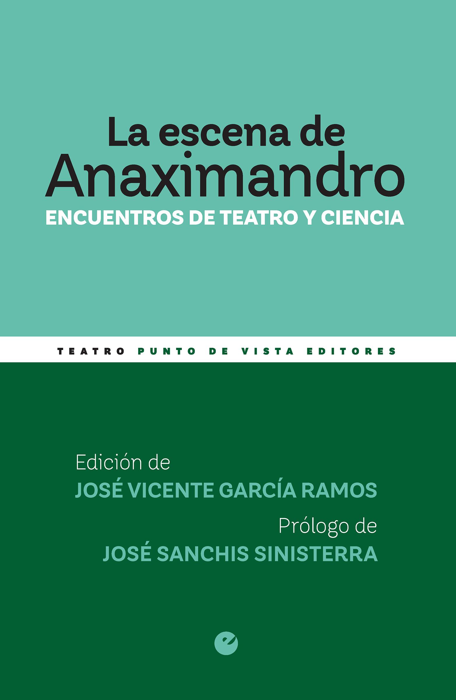 La escena de Anaximandro «Encuentros de teatro y ciencia»