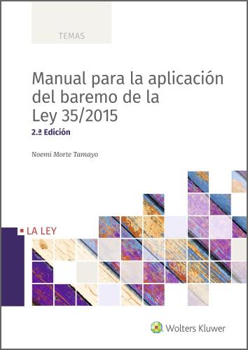 Manual para la aplicación del baremo de la Ley 35/2015