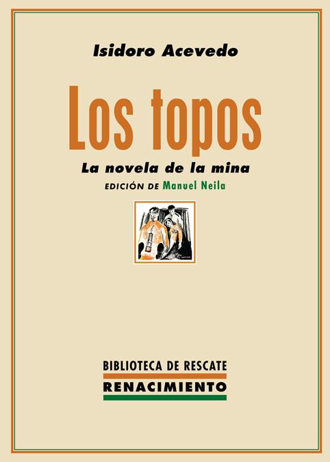 Los topos   «La novela de la mina»