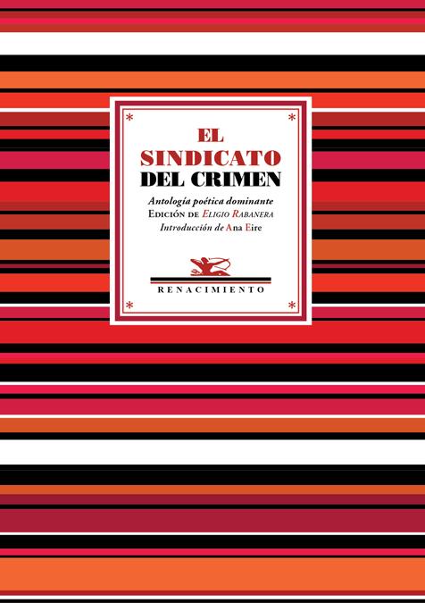 El sindicato del crimen   «Antología poética dominante»