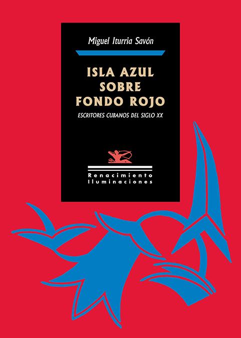 Isla azul sobre fondo rojo   «Escritores cubanos del siglo XX»