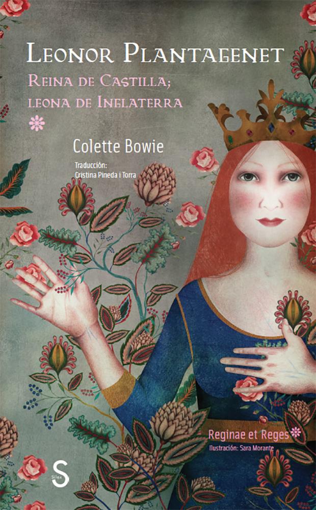Leonor Plantagenet   «Reina de Castilla; Leona de Inglaterra»