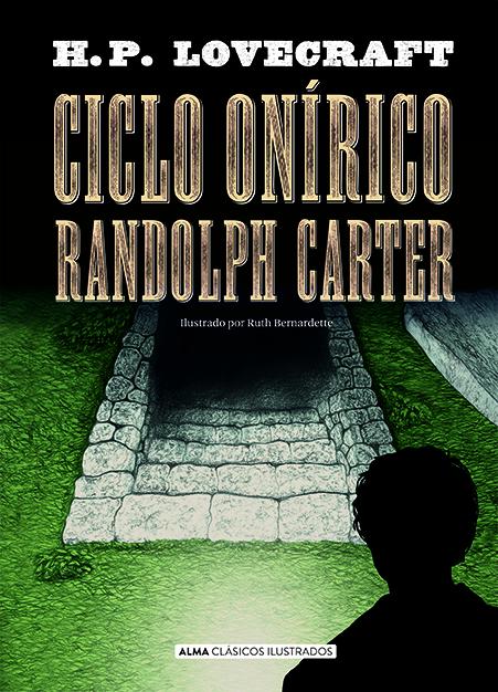 Ciclo Onírico Randolph Carter