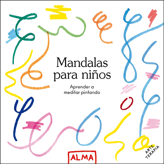 Mandalas para niños (Col. Hobbies)   «Aprender a meditar pintando»