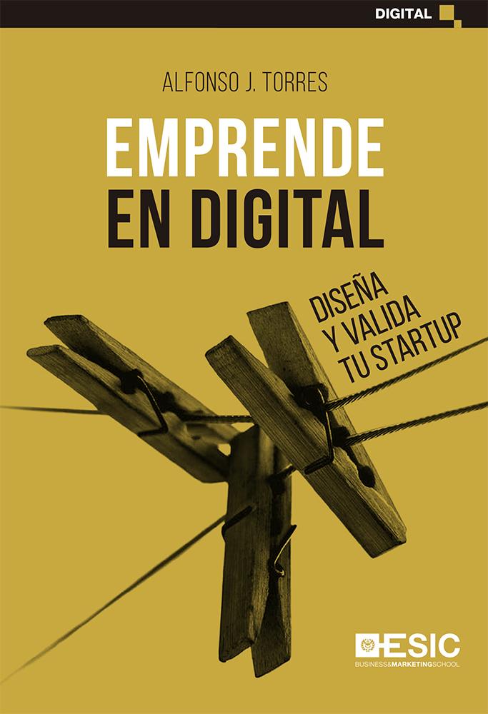 Emprende en digital   «Diseña y valida tu startup»
