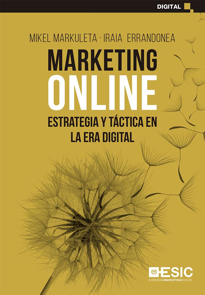 MARKETING ONLINE   «Estrategia y táctica en la era digital»