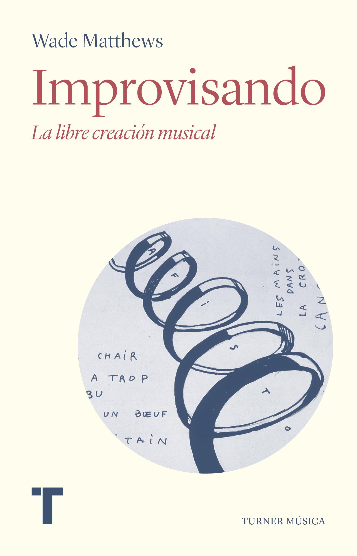 Improvisando   «La libre creación musical»