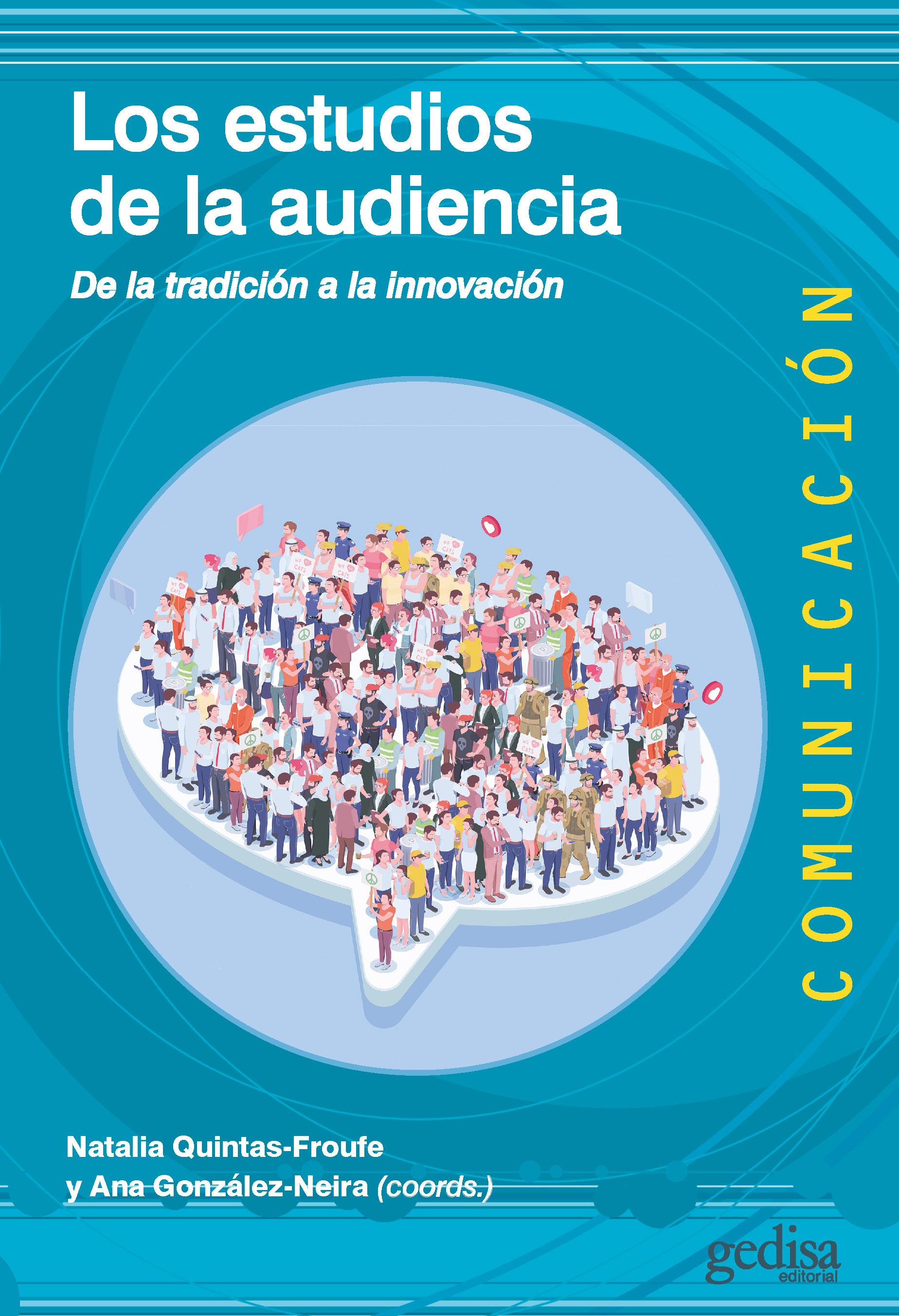 Los estudios de la audiencia   «De la tradición a la innovación»