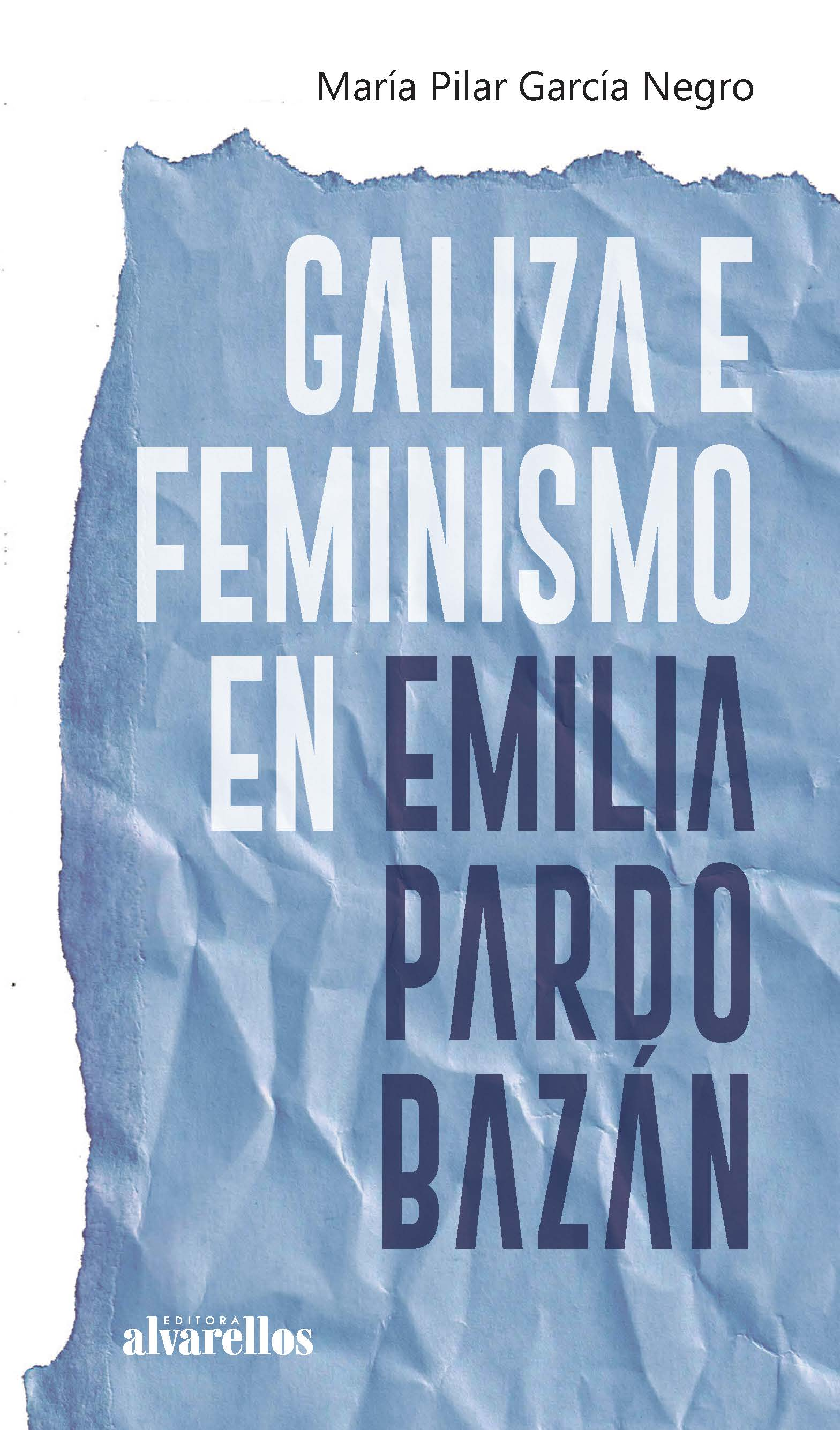 GALIZA E FEMINISMO EN EMILIA PARDO BAZÁN