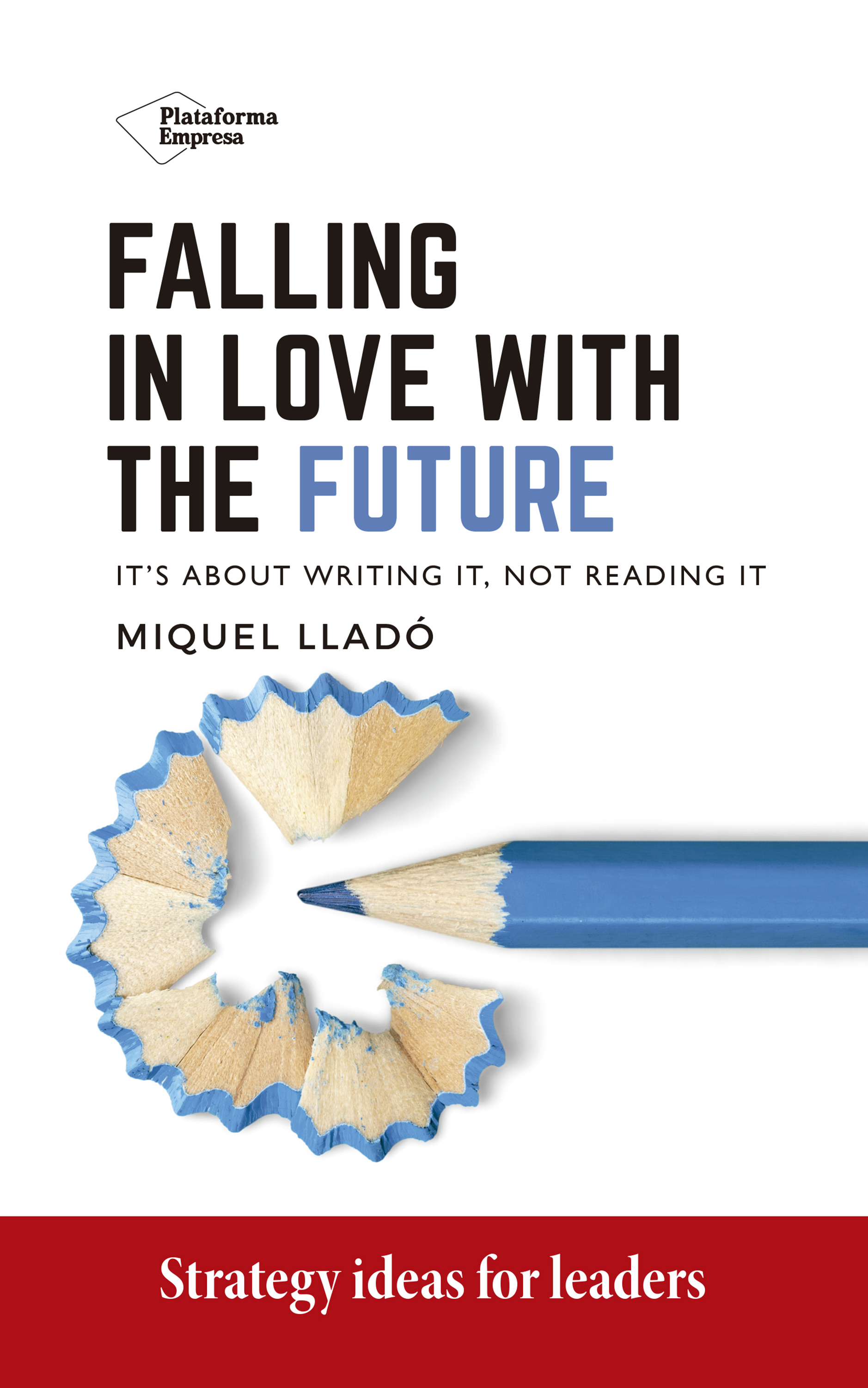 Falling in love with the future (9788418582318)