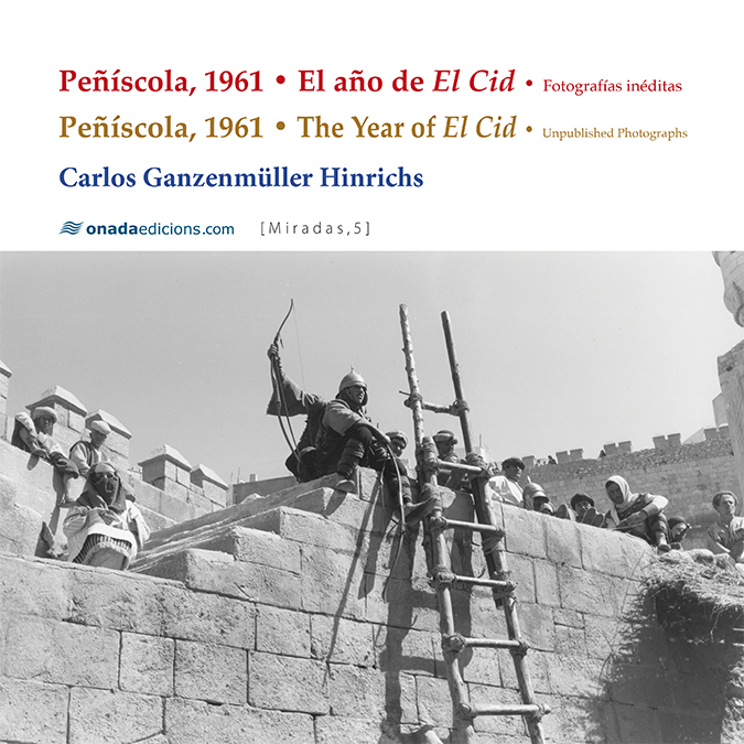Peñíscola, 1961 • El año de El Cid   «Fotografías inéditas»