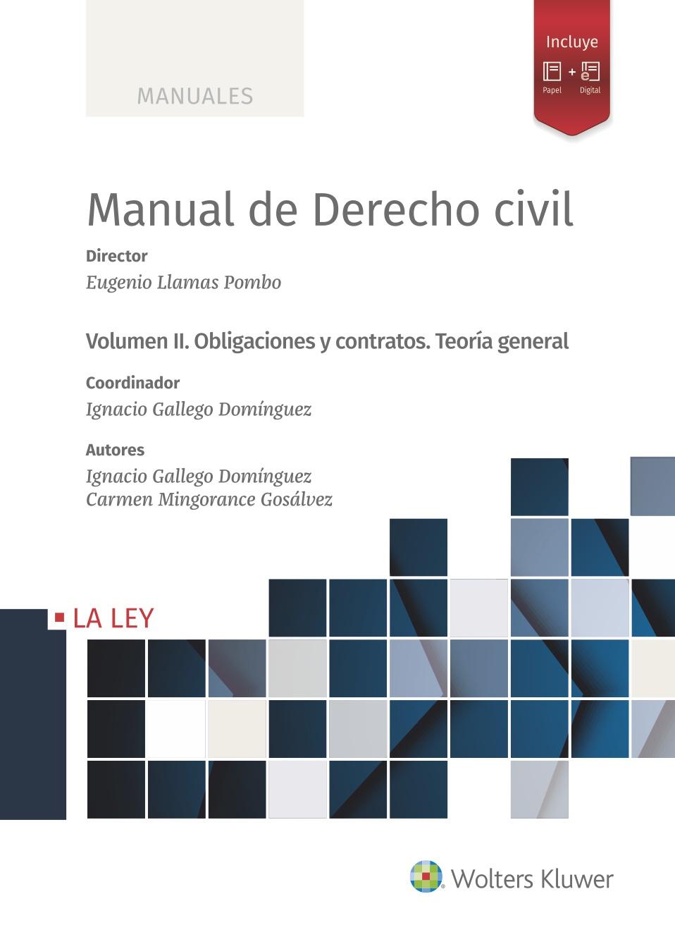 Manual de Derecho Civil   «Volumen II. Obligaciones y Contratos. Teoría general»