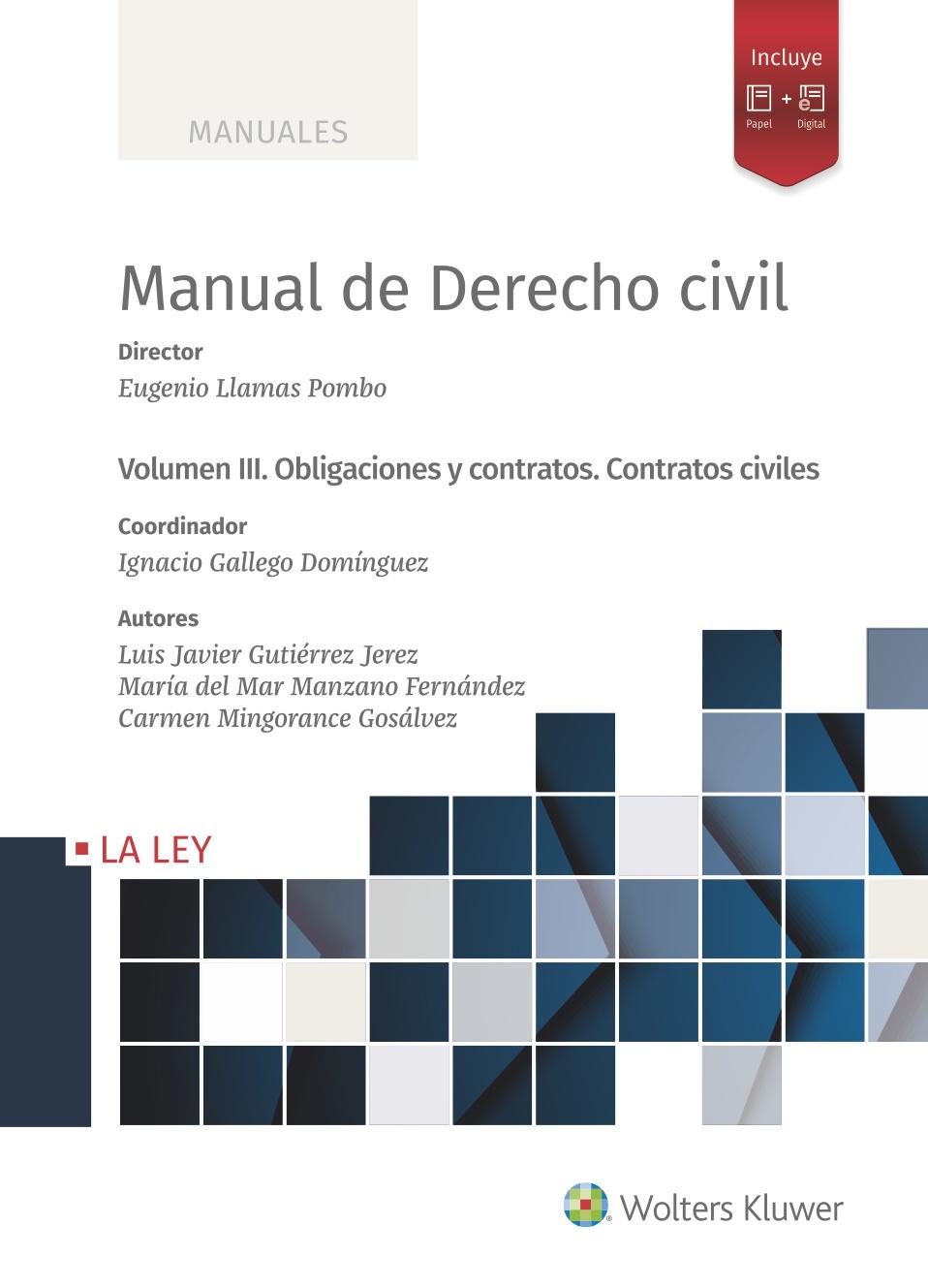 Manual de Derecho Civil   «Volumen III. Obligaciones y contratos. Contratos civiles»