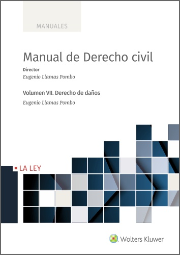 Manual de Derecho Civil   «Volumen VII. Derecho de daños»