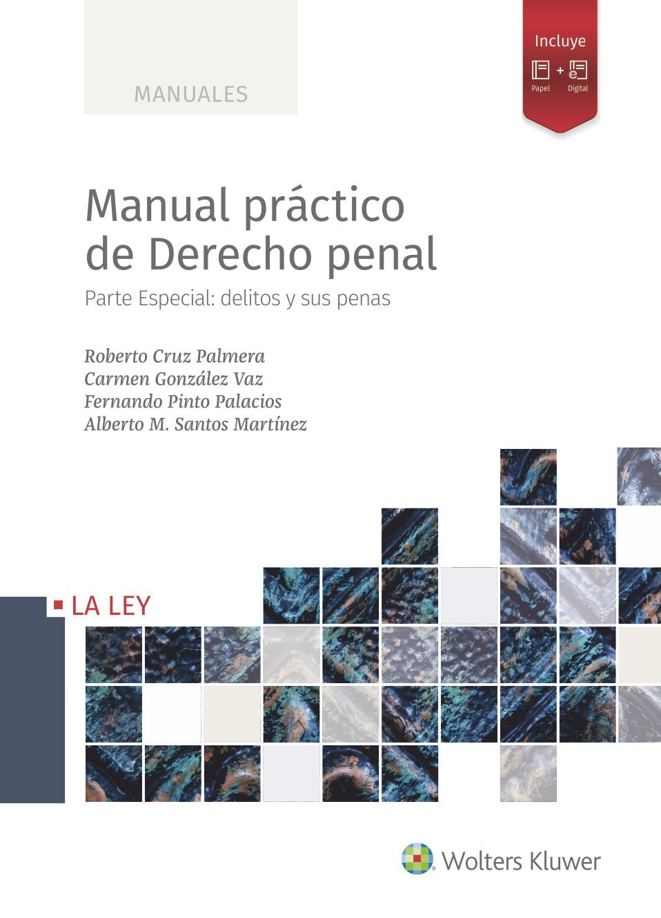 Manual práctico de Derecho penal   «Parte Especial: delitos y sus penas»