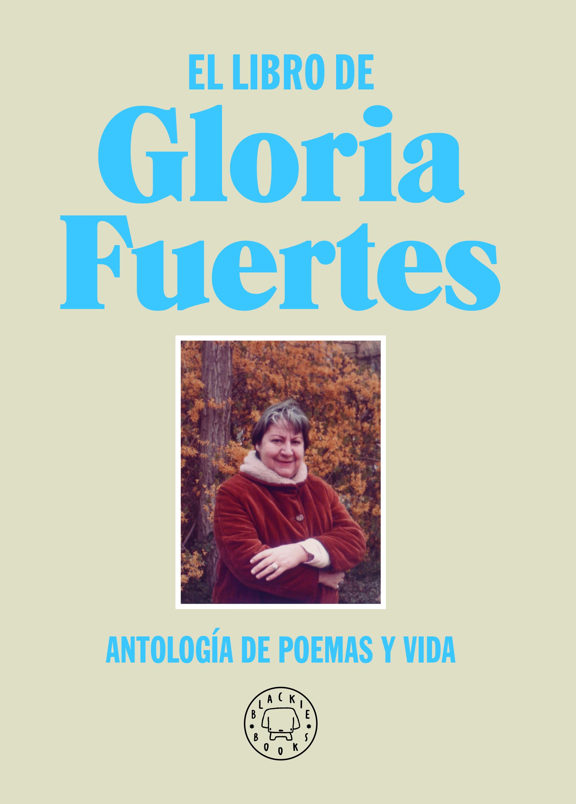 El libro de Gloria Fuertes. Nueva edición   «Antología de poemas y vida»