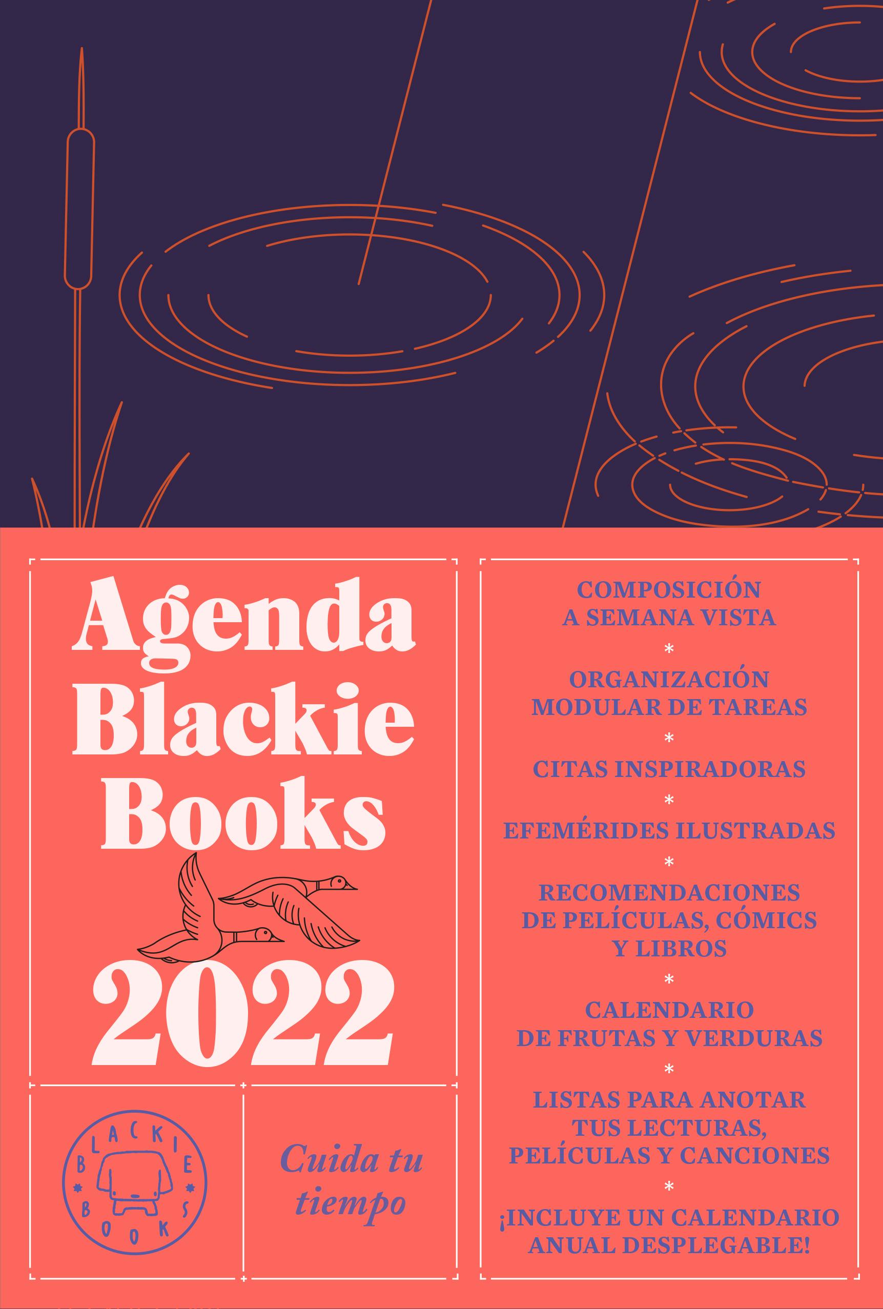Agenda Blackie Books 2022   «Cuida tu tiempo»