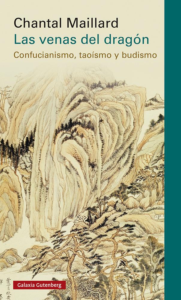 Las venas del dragón   «Confucianismo, taoísmo y budismo»