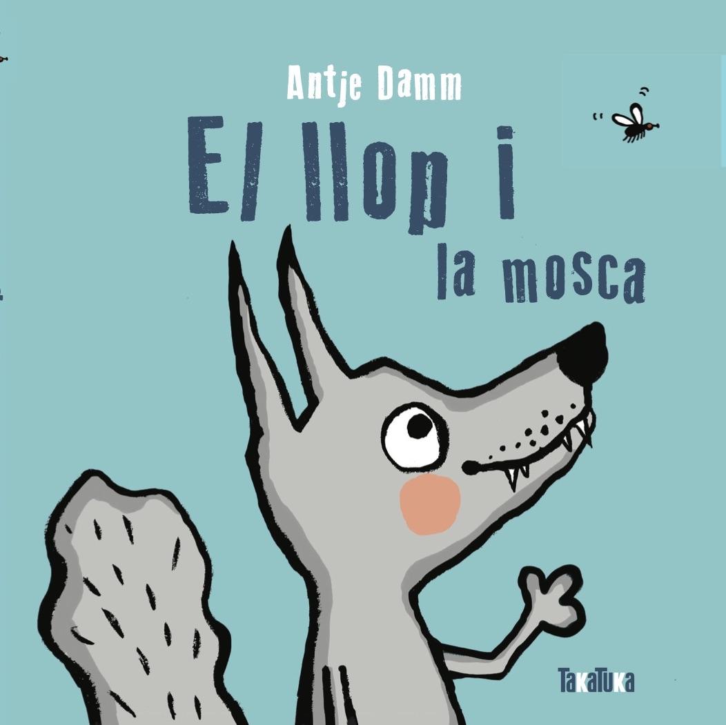 EL LLOP I LA MOSCA