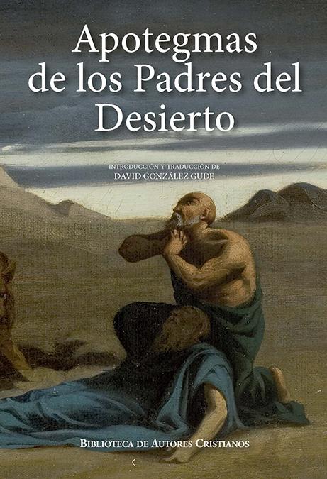 APOTEGMAS DE LOS PADRES DEL DESIERTO