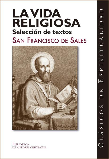 VIDA RELIGIOSA, LA. SELECCION DE TEXTOS