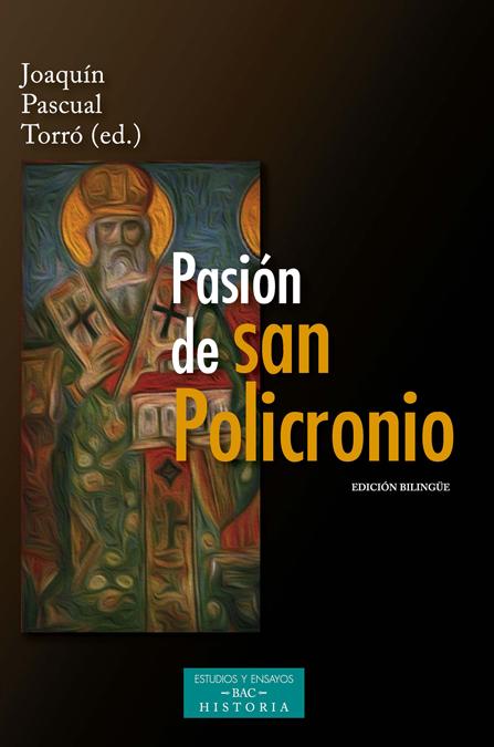 PASION DE SAN POLICRONIO (ED.BILINGUE)