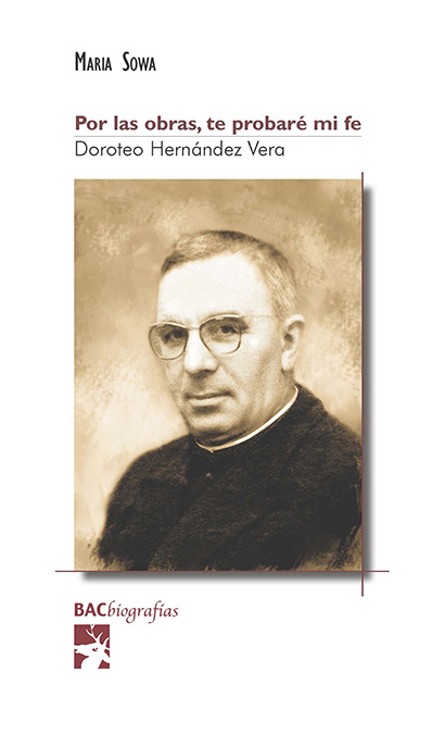 POR LAS OBRAS TE PROBARE MI FE. DOROTEO HERNANDEZ VERA