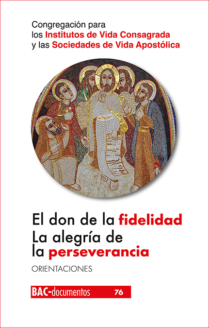 DON DE LA FIDELIDAD LA ALEGRIA DE LA PERSEVERANCIA,EL
