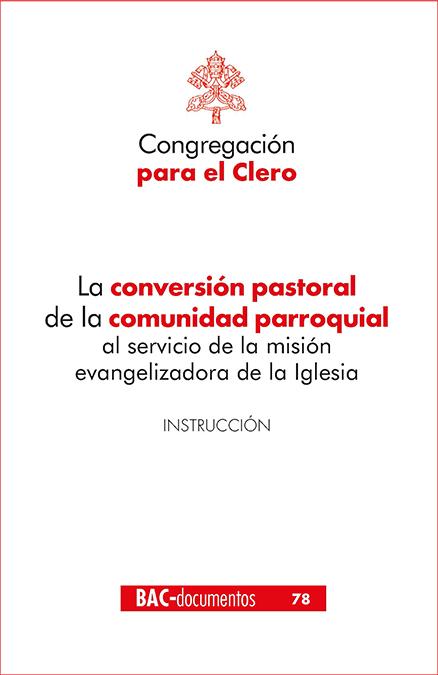 CONVERSION PASTORAL COMUNIDAD PARROQUIAL SERVICIO MISION