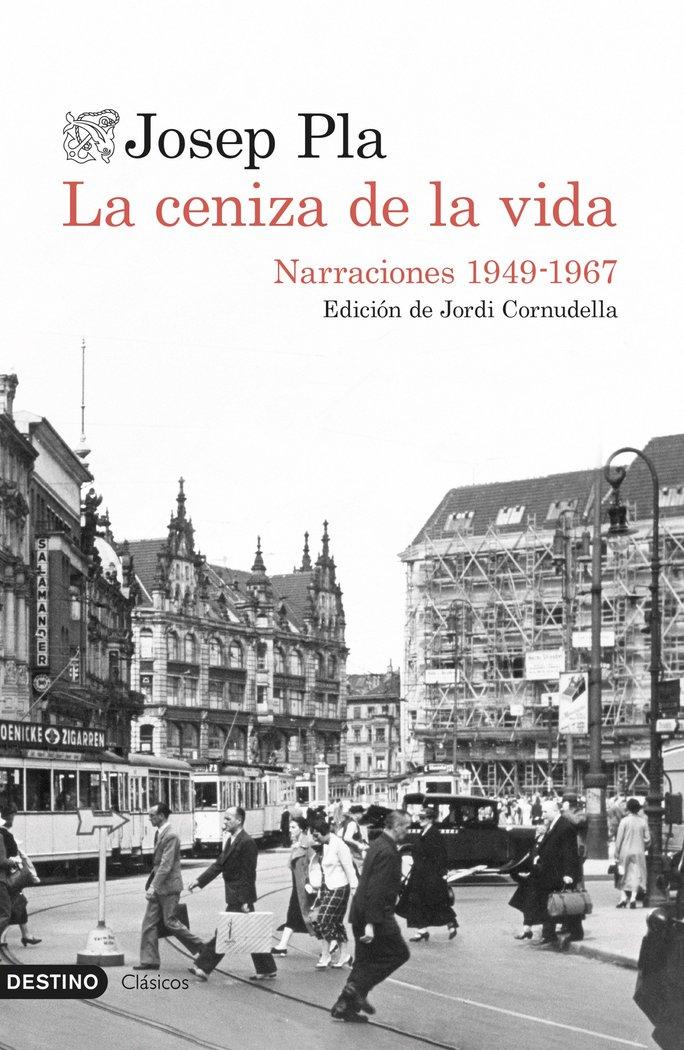 La ceniza de la vida   «Narraciones (1949-1967)»