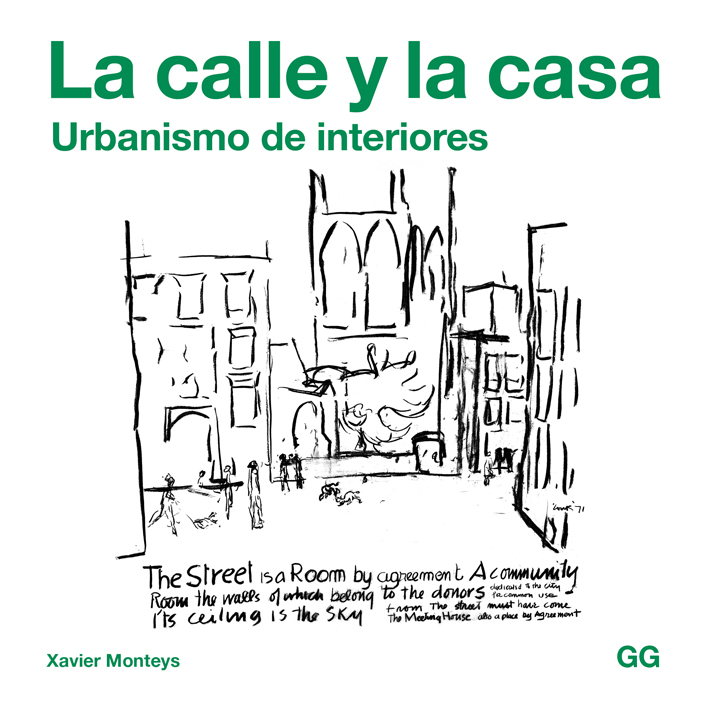 La calle y la casa   «Urbanismo de interiores»